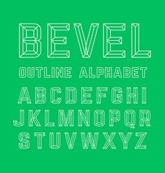 Bevel outline alphabet vector