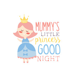 Mummys little princess good night label colorful vector