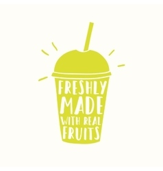 Freshly made with real fruits juice or smoothie vector