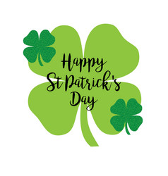 Happy saint patricks day calligraphy with glitter vector