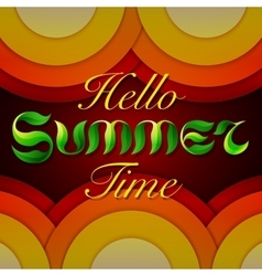 Hand drawn text hello summer time lettering on vector