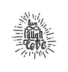 Poster live laugh love vector