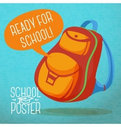 Cute education poster - backpack with speech vector