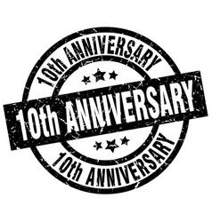 10th anniversary round grunge black stamp vector