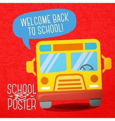 Cute school college university poster - school bus vector image vector image