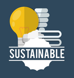 Sustainable bulb light ecologic vector