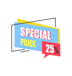 Special price promo sticker 25 off advertisement vector