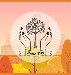 Tree protected by hands as a symbol of peace day vector
