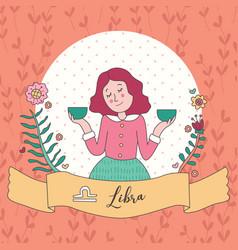 Cute horoscope zodiac girl libra vector