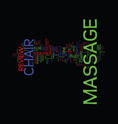 Massage chair review text background word cloud vector