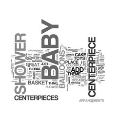 baby shower centerpieces text word cloud concept vector image vector image