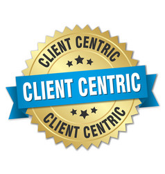 Client centric round isolated gold badge vector