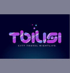Tbilisi european capital word text typography vector