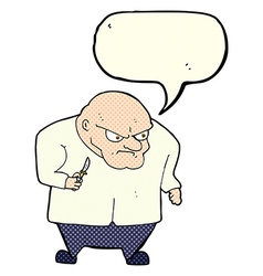 Cartoon evil man with speech bubble vector