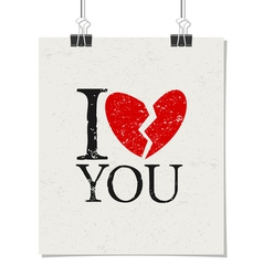 I dont love you vintage poster with paper clips vector