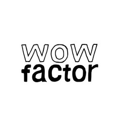wow factor - isolated hand drawn lettering vector image