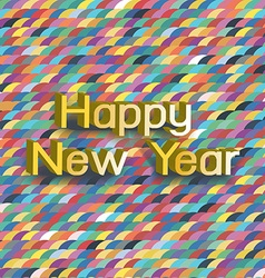Colorful happy newyear typography greeting card vector