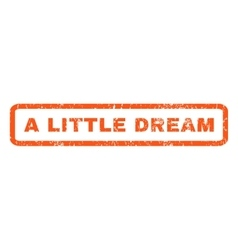 A Little Dream Rubber Stamp vector image vector image