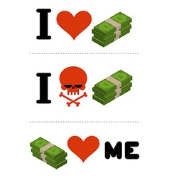 I love money dollars love me logo for financiers i vector