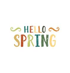 Hello spring inscription vector