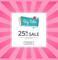 Big sale poster 25 percent off discount vector