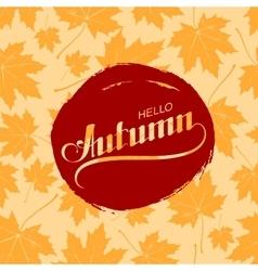 Hello autumn seasonal vector