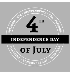 Independens day gray vector