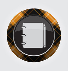 Orange black button tartan - notepad and pencil vector