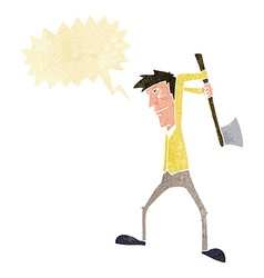 Cartoon man swinging axe with speech bubble vector