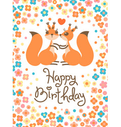 Happy birthday card with cute squirrels kissing in vector