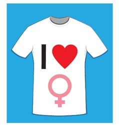I love women t-shirt vector image