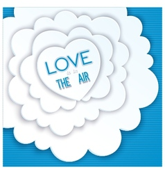 Heart in the clouds love is in the air vector