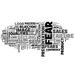 Why fear to sell how you can overcome it part i vector