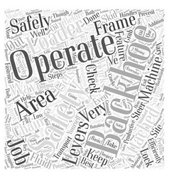 Operating a backhoe safely word cloud concept vector