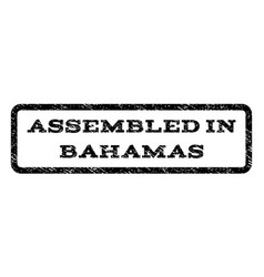 Assembled in bahamas watermark stamp vector