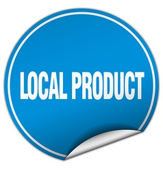 Local product round blue sticker isolated on white vector