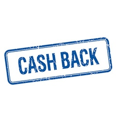 Cash back blue square grungy vintage isolated vector
