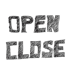 open and closed signs drawing by hand vector image vector image