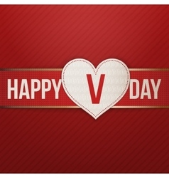 Valentines Day realistic Heart Label on red Ribbon vector image