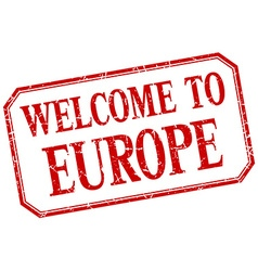 Europe - welcome red vintage isolated label vector