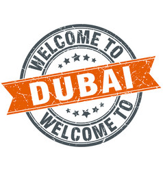Welcome to dubai orange round ribbon stamp vector