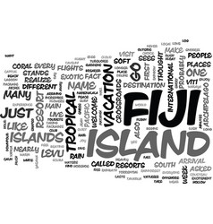 Why fiji text word cloud concept vector
