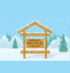 wood sign in winter forest vector image