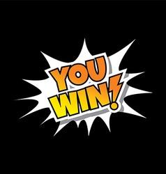 You win - comic speech bubble cartoon game assets vector