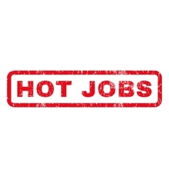 Hot jobs rubber stamp vector