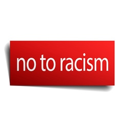 No to racism red square isolated paper sign on vector