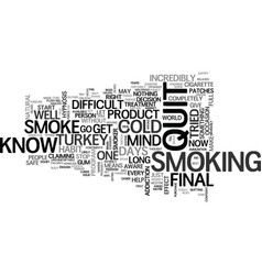 Why final smoke will fail you text word cloud vector