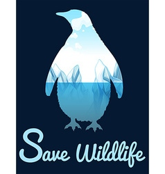 Save wildlife theme with penquin vector