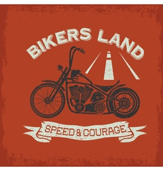 Grunge vintage poster bikers land with motorbike vector