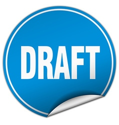 Draft round blue sticker isolated on white vector